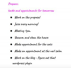 Write down the tasks for tomorrow